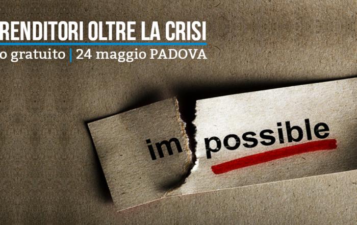 Imprenditori oltre la crisi – articolo su Padova Oggi