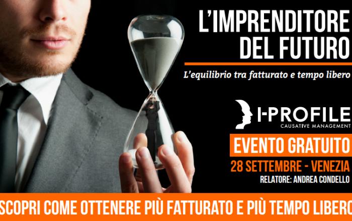 L'imprenditore del futuro – 28 settembre, Venezia
