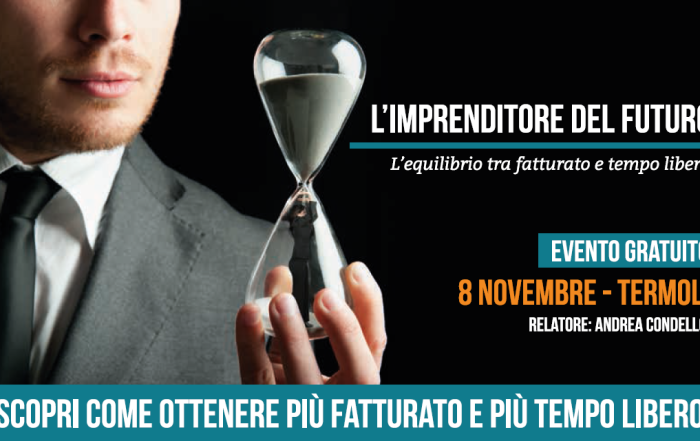 L'imprenditore del futuro – Termoli, 8 novembre
