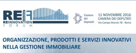 11.11.2016 – Camera dei Deputati – Organizzazione, prodotti e servizi innovativi nella gestione immobiliare